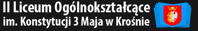 II Liceum Ogólnokształcące im. Konstytucji 3 Maja w Krośnie